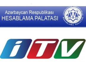 Hesablama Palatası yenidən İTV-də korrupsiya faktı aşkarladı