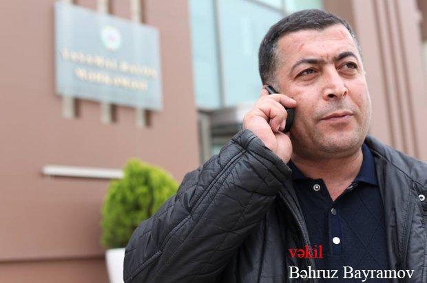 """Bəhruz Bayramov: """"Əlimizdə hücumla bağlı video-görüntü var """""""