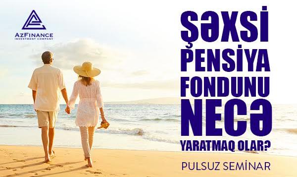 Şəxsi pensiya fondunu necə yaratmaq olar?