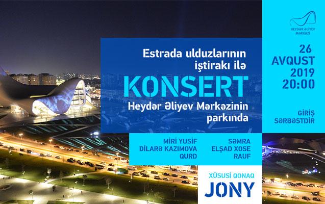 Heydər Əliyev Mərkəzinin parkında ulduzların konserti olacaq