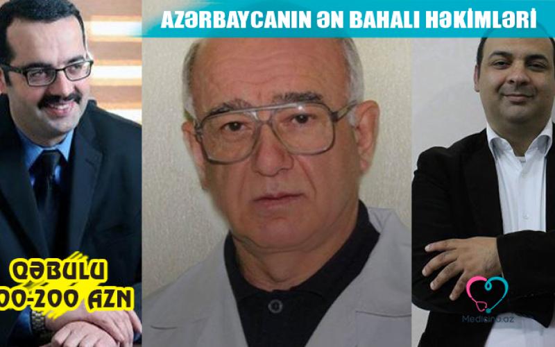 Azərbaycanın ən bahalı həkimləri